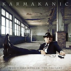 Who's the Boss In the Factory? - Karmakanic