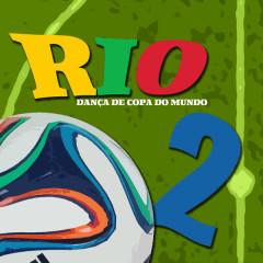 Rio Worldcup 2014 Brasil Hits - Various Artists