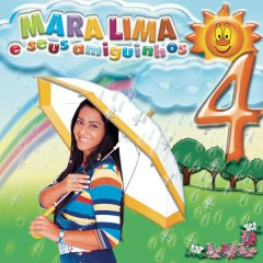 Mara Lima e Seus Amiguinhos, Vol. 4 - Mara Lima