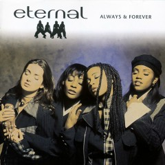 Always And Forever - Eternal