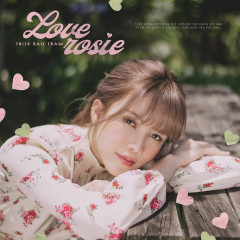 LOVE ROSIE (Single) - Thiều Bảo Trâm