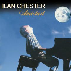 Amistad - Ilan Chester