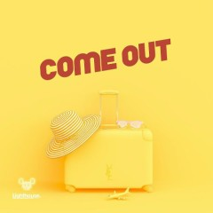 Come Out (Single)