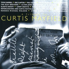 A Tribute to Curtis Mayfield - Curtis Mayfield