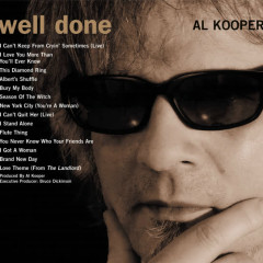 Rare & Well Done: The Greatest And Most Obscure Recordings 1964-2001 - Al Kooper