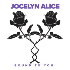 Bound To You - Jocelyn Alice