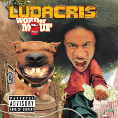 Word Of Mouf - Ludacris
