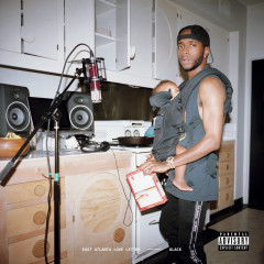 East Atlanta Love Letter - 6LACK