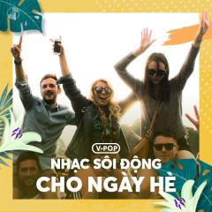 Nhạc Sôi Động Dành Cho Ngày Hè