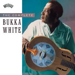 The Complete Bukka White - Bukka White