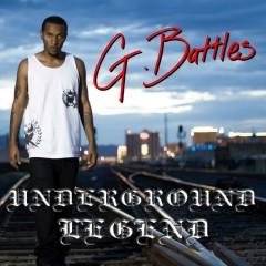 Underground Legend - G. Battles