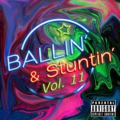 Ballin' & Stuntin', Vol. 11 - Various Artists