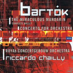 Bartók: Concerto for Orchestra; Miraculous Mandarin - Royal Concertgebouw Orchestra, Riccardo Chailly