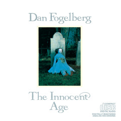 The Innocent Age - Dan Fogelberg