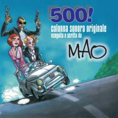 500! (Colonna Sonora Originale) - mao