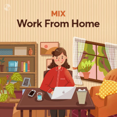 Work From Home - Various Artists