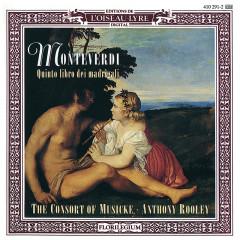 Monteverdi: Quinto libro dei madrigali - The Consort Of Musicke, Anthony Rooley