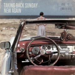 New Again (Deluxe) - Taking Back Sunday