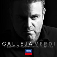 Joseph Calleja - Verdi - Joseph Calleja, Orquestra de la Comunitat Valenciana, Ramón Tebar