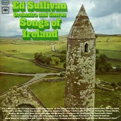 Songs of Ireland - Ed Sullivan Orchestra And Chorus
