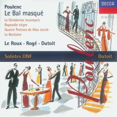 Poulenc: Le bal masqué/Chamber Works - Pascal Roge, François Le Roux, Dominique Visse, Lambert Wilson, Soloistes De L'Orchestre National De France