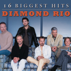 16 Biggest Hits - Diamond Rio