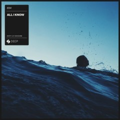 All I Know - EDX