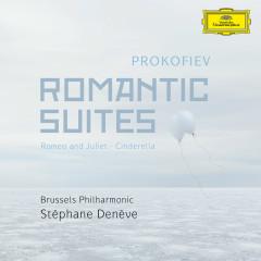 Prokofiev: Romantic Suites - Stéphane Denève, Brussels Philharmonic