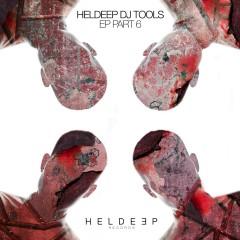 HELDEEP DJ Tools EP - Part 6 - Tom & Jame, Roger Horton, Syskey
