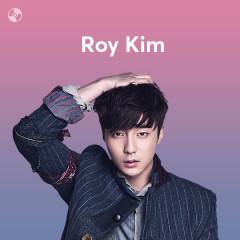 Những Bài Hát Hay Nhất Của Roy Kim - Roy Kim