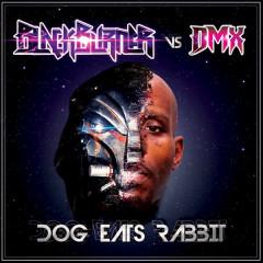 Dog Eats Rabbit (Blackburner Vs. DMX) - Blackburner, DMX