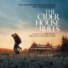 The Cider House Rules (Original Score) - Original Motion Picture Soundtrack
