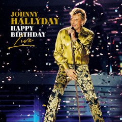 Happy Birthday Live - Johnny Hallyday