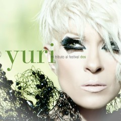 Mi Tributo al Festival II - Yuri
