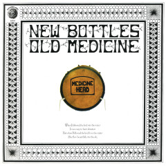 New Bottles Old Medicine (50th Anniversary Edition) - Medicine Head