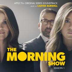 The Morning Show: Season 1 (Apple TV+ Original Series Soundtrack) - Carter Burwell