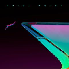 My Type (Remixes) - Saint Motel