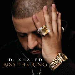 Kiss The Ring (Deluxe) - DJ Khaled