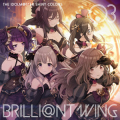 THE IDOLM@STER SHINY COLORS BRILLI@NT WING 03 Babel City Grace