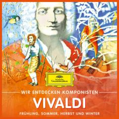 Wir entdecken Komponisten: Antonio Vivaldi – Frühling, Sommer, Herbst und Winter