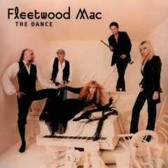 The Dance - Fleetwood Mac