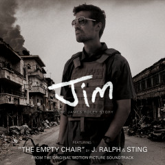 Jim: The James Foley Story (Music From Original Motion Picture Soundtrack) - J. Ralph, Sting