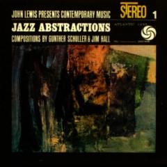 John Lewis Presents Jazz Abstractions - John Lewis