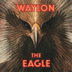 The Eagle - Waylon Jennings