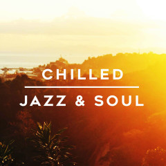 Chilled Jazz & Soul - Various Artists