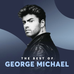 Những Bài Hát Hay Nhất Của George Michael - George Michael