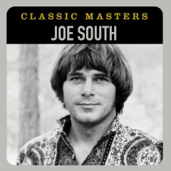 Classic Masters - Joe South
