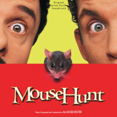Mouse Hunt (Original Motion Picture Soundtrack) - Alan Silvestri
