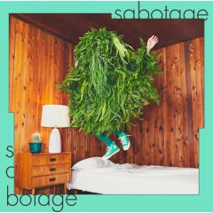 Sabotage - Ryokuoushoku Shakai