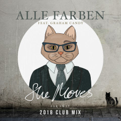 She Moves (Far Away) (2018 Club Mix) - Alle Farben, Graham Candy